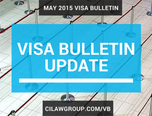 May 2015 Visa Bulletin – EB-2 India and China Continue to Advance Notably; EB-3 Philippines Major Retrogression; EB-5 China Cutoff Date
