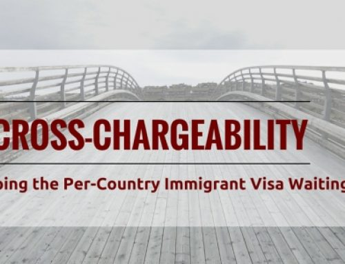 How to Skip the Per-Country Immigrant Visa Line – Cross-Chargeability Options