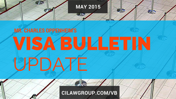 Visa Bulletin Updates from Mr  Charles Oppenheim (May 2015