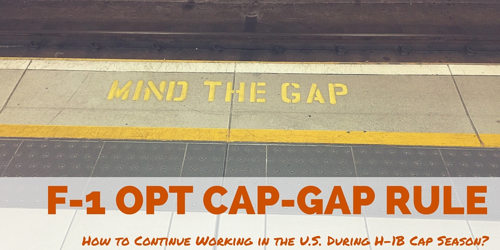 The F-1 OPT Cap-Gap Rule: Extension of Post-Completion OPT