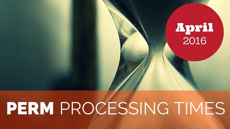 PERM processing times April 2016