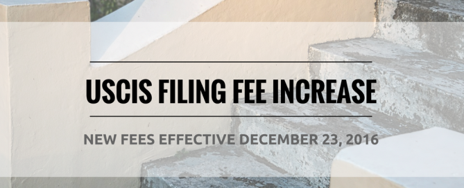new USCIS filing fee increase December 23 2016