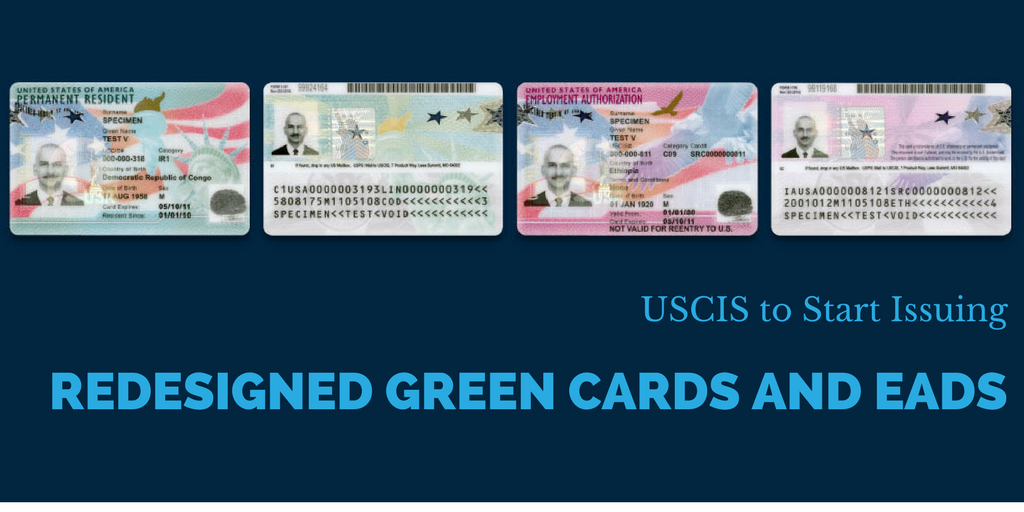 Redesigned Green Cards and EAD