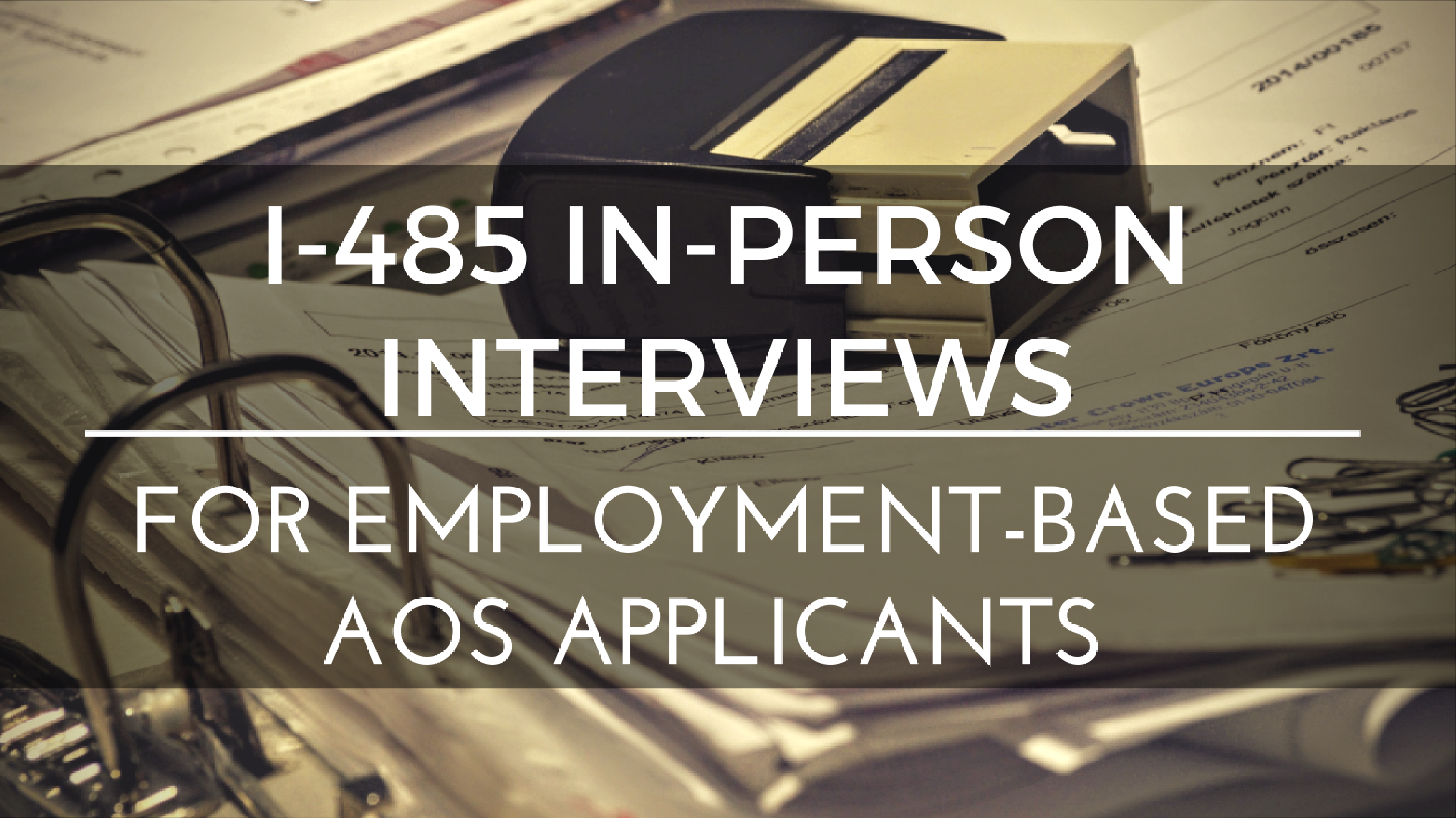 Uscis to start requiring in person interviews for employment i 485 view larger image falaconquin