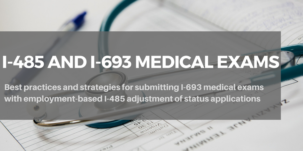 Should I-693 Medical Exams be Submitted with the Initial