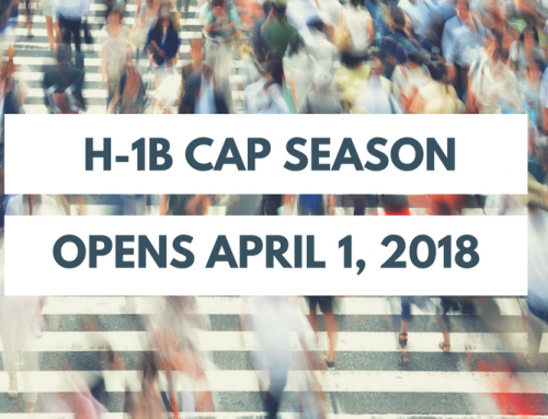H-1B Cap 2018 Work Visa Season Is Underway – Opens for New Filings on Monday, April 2, 2018