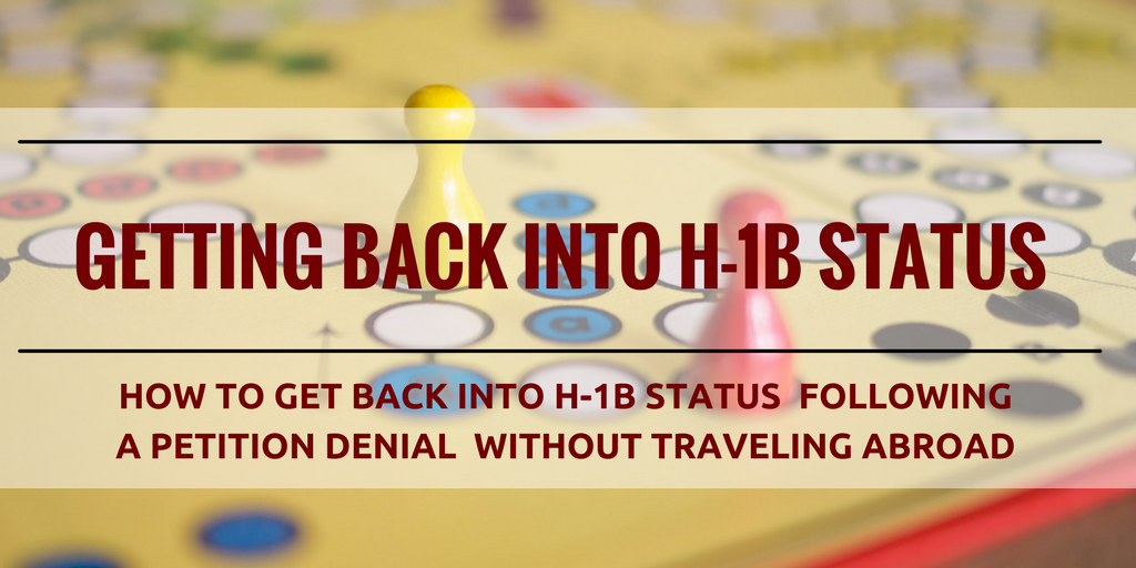 Restoring H-1B Status Following H-1B Petition Denial Without