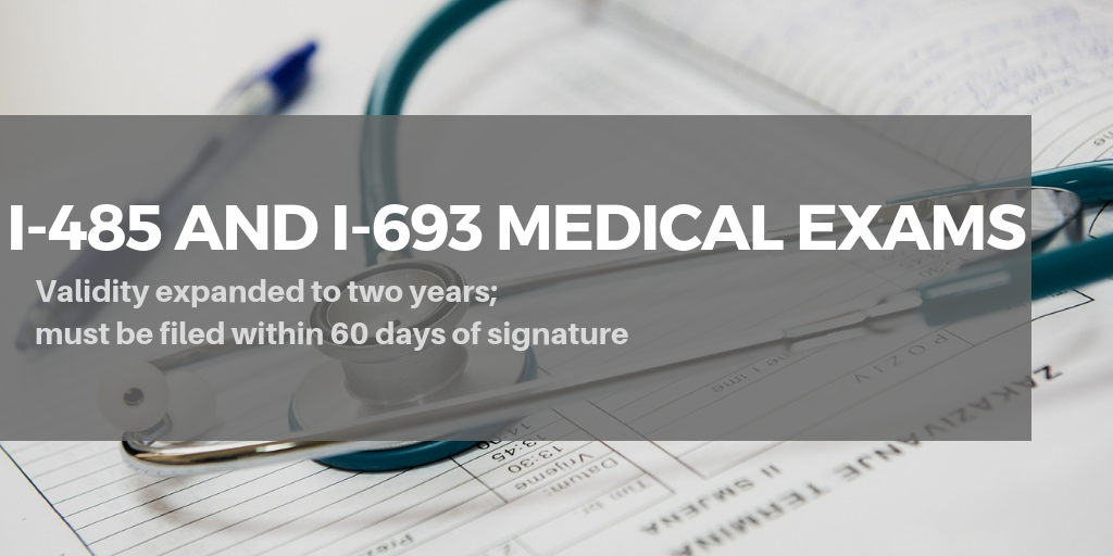 New USCIS Policy Extends I-693 Medical Exam Validity to Two Years
